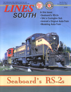 ACL & SAL Historical Society LINES SOUTH Vol 21 No 1