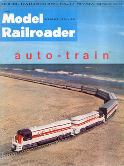 Model Railroader Magazine December 1974 Auto-Train