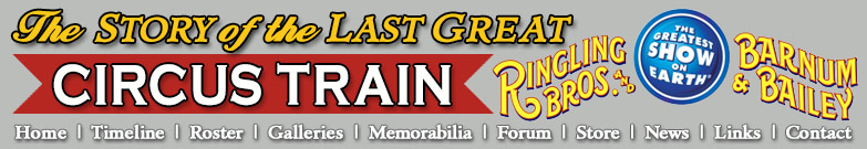 The Last Great Circus Train - Ringling Bros. and Barnum & Bailey 2017